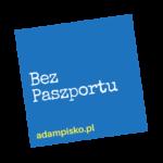BEZ PASZPORTU